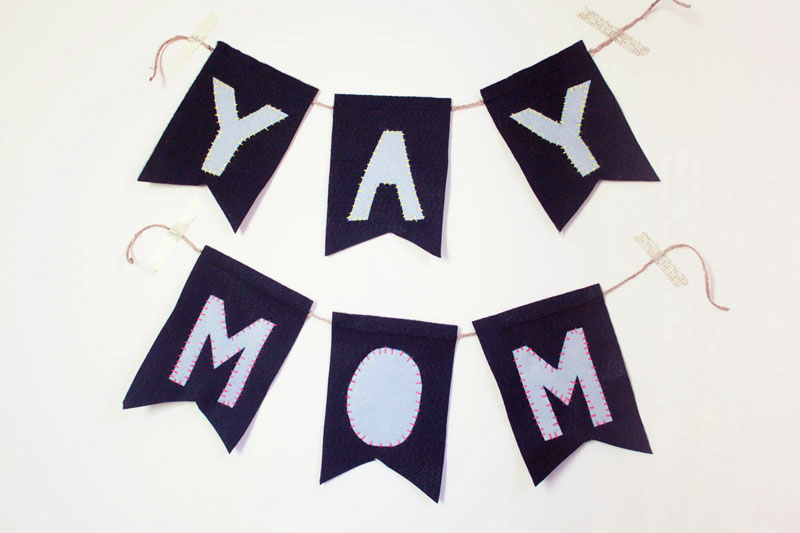 "Sew a ""Yay Mom"" banner for Mother's Day!"