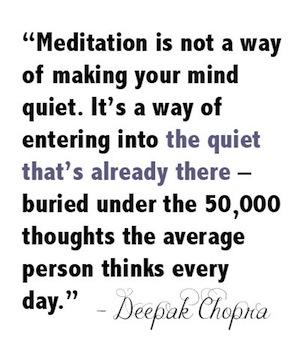 Deepak Chopra on meditation