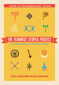 The Feminist Utopia Project