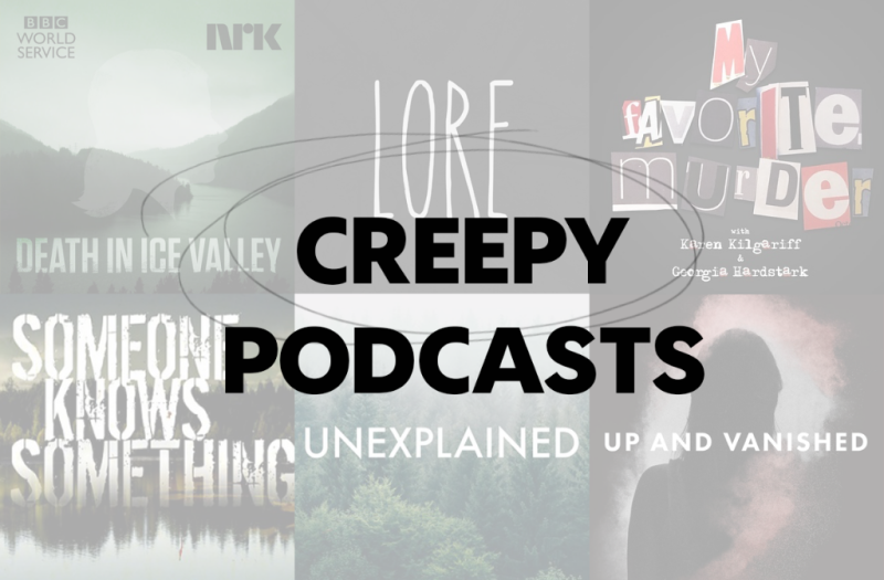 6 creepy podcasts you need to subscribe to NOW